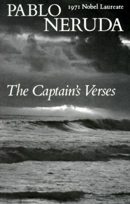 The Captain's Verses (Poetry by Pablo Neruda)