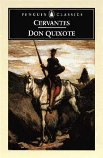 Miguel de Cervantes - Don Quixote (book published 1605/1615)