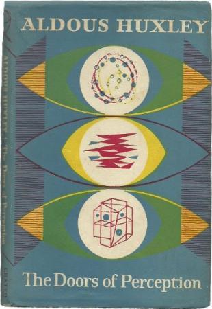Aldous Huxley's Doors of Perception