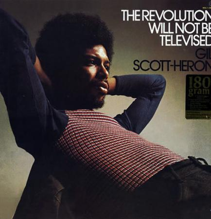 Gil Scott Herons - 'The Revolution Will Not Be Televised'