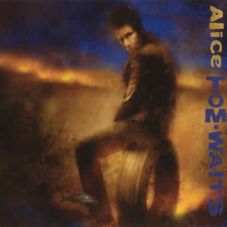 Tom Waits, 'Alice'