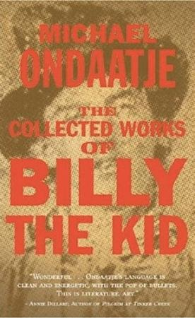The Collected Works of Billy the Kid by Michael Ondjaate (1970)